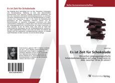 Bookcover of Es ist Zeit für Schokolade