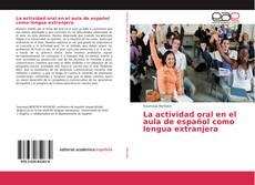 Portada del libro de La actividad oral en el aula de español como lengua extranjera