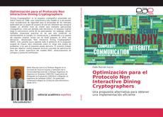 Bookcover of Optimización para el Protocolo Non Interactive Dining Cryptographers