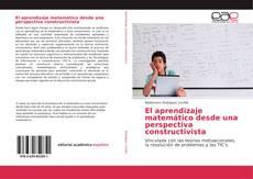 Bookcover of El aprendizaje matemático desde una perspectiva constructivista