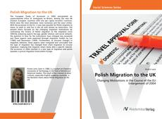 Bookcover of Polish Migration to the UK
