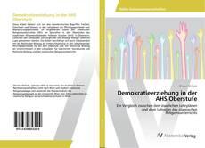 Portada del libro de Demokratieerziehung in der AHS Oberstufe