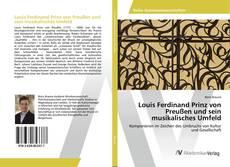 Bookcover of Louis Ferdinand Prinz von Preußen und sein musikalisches Umfeld