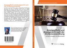 Bookcover of Anzeigepflicht und Anzeigerecht nach der Strafprozessordnung