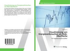 Copertina di Visualisierung von Energieverbräuchen als Web-Oberfläche