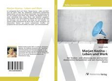 Borítókép a  Marjan Kozina - Leben und Werk - hoz