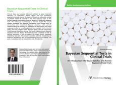 Copertina di Bayesian Sequential Tests in Clinical Trials
