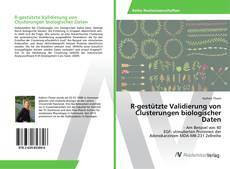 Bookcover of R-gestützte Validierung von Clusterungen biologischer Daten