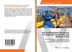 Capa do livro de Die Außenpolitik Brasiliens im Zuge des Gasstreits mit Bolivien 2006