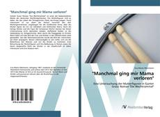 """Capa do livro de """"Manchmal ging mir Mama verloren"""""""