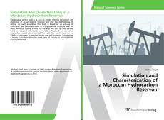 Simulation and Characterization of a Moroccan Hydrocarbon Reservoir的封面