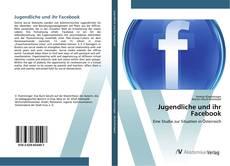 Bookcover of Jugendliche und ihr Facebook
