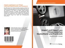 Buchcover von Import und Export von Filmen zwischen Deutschland und Frankreich