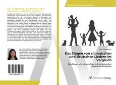 Bookcover of Das Singen von chinesischen und deutschen Liedern im Vergleich