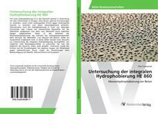 Buchcover von Untersuchung der integralen Hydrophobierung HE 860