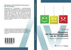 Bookcover of Akzeptanz der Qualitätssicherung an der TU Dresden