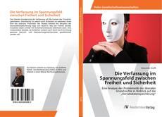 Buchcover von Die Verfassung im Spannungsfeld zwischen Freiheit und Sicherheit