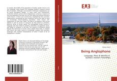 Bookcover of Being Anglophone