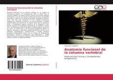Couverture de Anatomía funcional de la columna vertebral