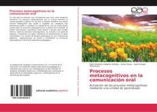 Обложка Procesos metacognitivos en la comunicación oral
