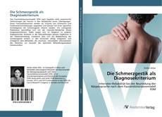 Bookcover of Die Schmerzgestik als Diagnosekriterium