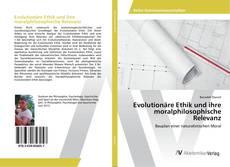 Capa do livro de Evolutionäre Ethik und ihre moralphilosophische Relevanz