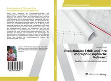 Portada del libro de Evolutionäre Ethik und ihre moralphilosophische Relevanz