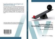 Bookcover of Sozialstaatlichkeit, Gerechtigkeit und politische Einstellung
