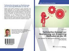 Bookcover of Technisches Konzept zur Realisierung von E-Learning Methoden an der HS