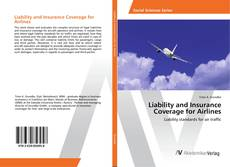 Copertina di Liability and Insurance Coverage for Airlines