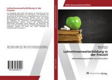 Bookcover of LehrerInnenweiterbildung in der Freizeit