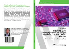 Bookcover of Floating Gate Analogspeicher im Single-Poly UMC 180nm CMOS-Prozess