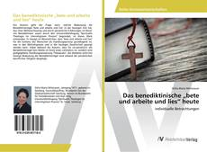 """Couverture de Das benediktinische """"bete und arbeite und lies"""" heute"""