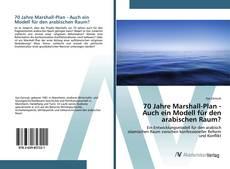 Bookcover of 70 Jahre Marshall-Plan - Auch ein Modell für den arabischen Raum?