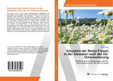 Buchcover von Situation der Roma-Frauen in der Slowakei nach der EU-Osterweiterung
