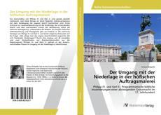 Bookcover of Der Umgang mit der Niederlage in der höfischen Auftragsmalerei