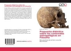 Portada del libro de Propuesta didáctica sobre los contenidos antropológicos en Filosofía