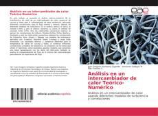 Обложка Análisis en un intercambiador de calor Teórico-Numérico