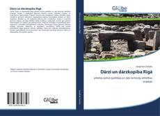 Dārzi un dārzkopība Rīgā kitap kapağı