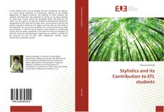 Bookcover of Stylistics and its Contribution to EFL students