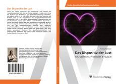 Bookcover of Das Dispositiv der Lust
