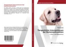 Couverture de Tiergestützte Interventionen bei Demenzerkrankten