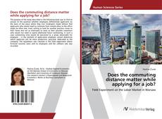 Buchcover von Does the commuting distance matter while applying for a job?