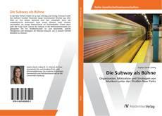 Bookcover of Die Subway als Bühne