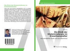 Portada del libro de Die Klinik der Glutenintoleranz im Erwachsenenalter