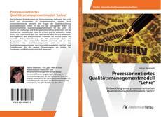 """Bookcover of Prozessorientiertes Qualitätsmanagementmodell """"Lehre"""""""