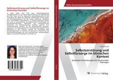 Buchcover von Selbstzerstörung und Selbstfürsorge im klinischen Kontext