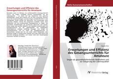 Обложка Erwartungen und Effizienz des Gesangsunterrichts für Amateure