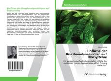 Borítókép a  Einflüsse der Bioethanolproduktion auf Ökosysteme - hoz