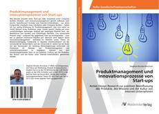 Couverture de Produktmanagement und Innovationsprozesse von Start-ups